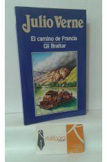 EL CAMINO DE FRANCIA - GIL BRALTAR