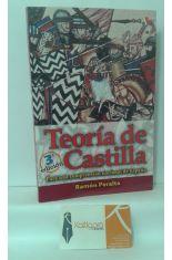 TEORÍA DE CASTILLA. PARA UNA COMPRENSIÓN NACIONAL DE ESPAÑA