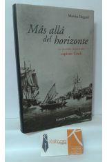 MÁS ALLÁ DEL HORIZONTE. LA INCREÍBLE HISTORIA DEL CAPITÁN COOK