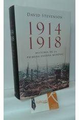 1914-1918, HISTORIA DE LA PRIMERA GUERRA MUNDIAL