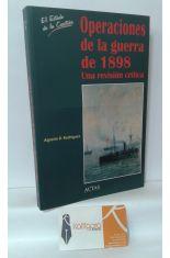 OPERACIONES DE LA GUERRA DE 1898, UNA REVISIÓN CRÍTICA