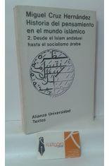 HISTORIA DEL PENSAMIENTO EN EL MUNDO ISLÁMICO. 2, DESDE EL ISLAM ANDALUSÍ HASTA EL SOCIALISMO ÁRABE