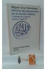 HISTORIA DEL PENSAMIENTO EN EL MUNDO ISLÁMICO. 1, DESDE LOS ORÍGENES HASTA EL SIGLO XII