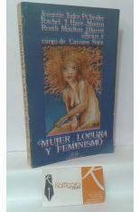 MUJER, LOCURA Y FEMINISMO