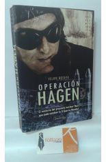 OPERACIÓN HAGEN. EL MISTERIO DEL PROYECTO NUCLEAR NAZI QUE PUDO CAMBIAR LA II GUERRA MUNDIAL