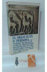 EL SIGLO XI EN 1ª PRIMERA PERSONA. LAS MEMORIAS DE ABD ALLÁH, ÚLTIMO REY ZÍRÍ DE GRANADA, DESTRONADO POR LOS ALMORÁVIDES (1090)