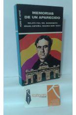MEMORIAS DE UN APARECIDO. RELATO FIEL DEL SANGRIENTO DRAMA ESPAÑOL (1936-1937)