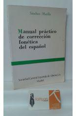 MANUAL PRÁCTICO DE CORRECCIÓN FONÉTICA DEL ESPAÑOL