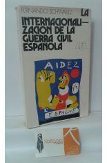LA INTERNACIONALIZACIÓN DE LA GUERRA CIVIL ESPAÑOLA, JULIO 1936 - MARZO 1937