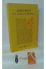 T.V., FÁBRICA DE MENTIRAS