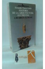 HISTORIA DE LA ARQUITECTURA OCCIDENTAL I. DE GRECIA AL ISLAM