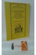LA ARQUITECTURA Y LOS ARQUITECTOS EN LA REAL ACADEMIA DE BELLAS ARTES DE SAN FERNANDO (1744-1774)