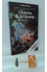 HISTORIAS DE LA HISTORIA. SEGUNDA SERIE
