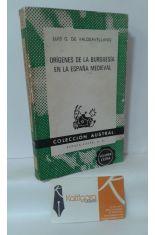 ORÍGENES DE LA BURGUESÍA EN LA ESPAÑA MEDIEVAL