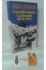 COLMILLO BLANCO - LA LLAMADA DE LA SELVA
