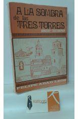 A LA SOMBRA DE LAS TRES TORRES