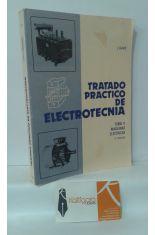 TRATADO PRÁCTICO DE ELECTROTECNIA. TOMO II MÁQUINAS ELÉCTRICAS