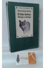 EL LOBO IBÉRICO. BIOLOGÍA Y MITOLOGÍA