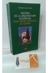 HISTORIA DE LA ARQUITECTURA OCCIDENTAL. EDAD MEDIA CRISTIANA EN ESPAÑA