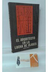 EL ARQUITECTO EN LA LUCHA DE CLASES