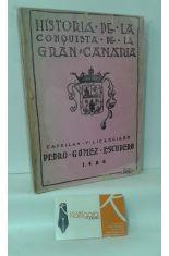 HISTORIA DE LA CONQUISTA DE GRAN CANARIA