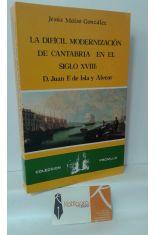 LA DIFÍCIL MODERNIZACIÓN DE CANTABRIA EN EL SIGLO XVIII