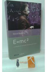 E=MC2. LA BIOGRAFÍA DE LA ECUACIÓN MÁS FAMOSA DEL MUNDO