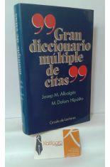 GRAN DICCIONARIO MÚLTIPLE DE CITAS