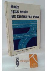 PUENTES Y PASOS ELEVADOS PARA CARRETERAS Y VÍAS URBANAS