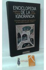 ENCICLOPEDIA DE LA IGNORANCIA. CUESTIONES PARA LAS QUE AÚN NO HAY RESPUESTA CIENTÍFICA