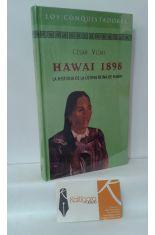 HAWAI 1898. LA HISTORIA DE LA ÚLTIMA REINA DE HAWAI