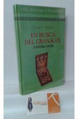 EN BUSCA DEL GRAN KAN (CRISTÓBAL COLÓN)
