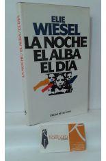 LA NOCHE - EL ALBA - EL DÍA
