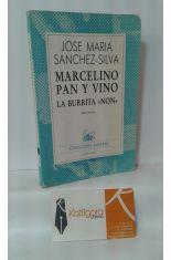 MARCELINO PAN Y VINO - LA BURRITA NON