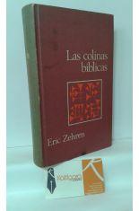 LAS COLINAS BÍBLICAS. LA ARQUEOLOGÍA MODERNA TRAS LAS HUELLAS DE ABRAHAM, MOISÉS Y JESÚS