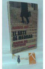 EL ARTE DE MEDRAR. MANUAL DEL TREPADOR