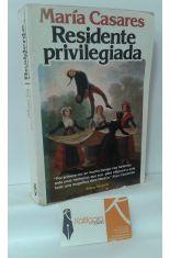 RESIDENTE PRIVILEGIADA