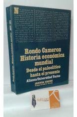 HISTORIA ECONÓMICA MUNDIAL. DESDE EL PAPLEOLÍTICO HASTA EL PRESENTE
