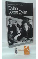 DYLAN SOBRE DYLAN. 31 ENTREVISTAS MEMORABLES