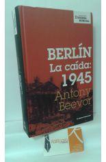 BERLÍN, LA CAÍDA: 1945