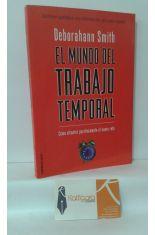 EL MUNDO DEL TRABAJO TEMPORAL. CÓMO AFRONTAR POSITIVAMENTE EL NUEVO RETO