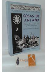 COSAS DE ANTAÑO. CUENTOS E HISTORIAS DE LA VIEJA PUEBLA SANTANDERINA
