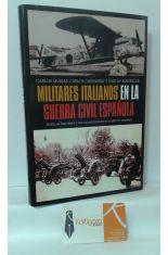 MILITARES ITALIANOS EN LA GUERRA CIVIL ESPAÑOLA