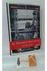 EL PROGRESO DECADENTE. REPASO AL SIGLO XX