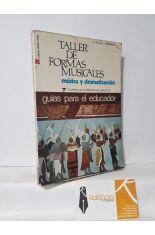 TALLER DE FORMAS MUSICALES. MÚSICA Y DRAMATIZACIÓN