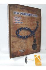LXXV ANIVERSARIO DEL CENTRO DE ESTUDIOS MONTAÑESES (1935-2009)