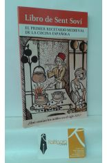 LIBRO DE SENT SOVÍ. EL PRIMER RECETARIO MEDIEVAL DE LA COCINA ESPAÑOLA