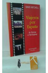VIAJEROS POR ESPAÑA, DE BORROW A HEMINGWAY
