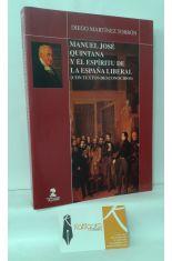MANUEL JOSÉ QUINTANA Y EL ESPÍRITU DE LA ESPAÑA LIBERAL (CON TEXTOS DESCONOCIDOS)