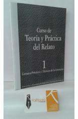 CURSO DE TEORÍA Y PRÁCTICA DEL RELATO. 1, CONSEJOS PRÁCTICOS Y TÉCNICAS DE LA INVENCIÓN